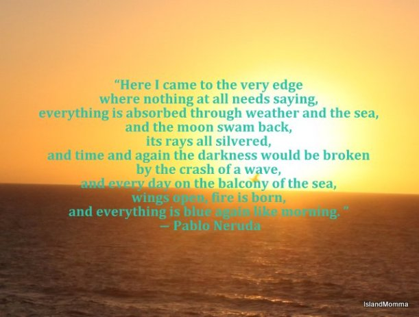 Neruda's words over a sunset at La Pared